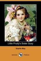 Little Prudy's Sister Susy (Dodo Press)