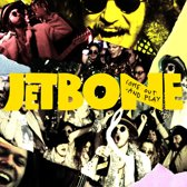 Jetbone - Come Out And Play