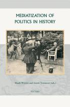 Mediatization of Politics in History