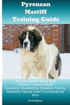 Pyrenean Mastiff Training Guide Pyrenean Mastiff Training Book Includes