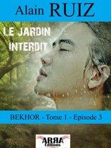 Le jardin interdit, tome 1, épisode 3 (Bekhor)