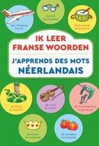 Ik leer Franse woorden / J'apprends des mots Néerlandais