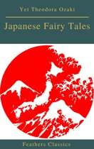 Japanese Fairy Tales (Best Navigation, Active TOC)(Feathers Classics)