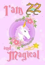 I'am 22 and Magical
