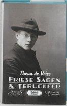 Friese Sagen & Terugkeer