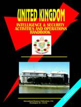 United Kingdom Intelligence & Security Activities & Operations Handbook