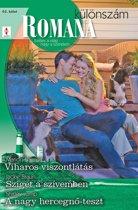 Romana különszám 65. kötet (Viharos viszontlátás, Sziget a szívemben, A nagy hercegnő-teszt)