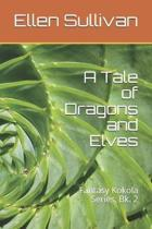 A Tale of Dragons and Elves
