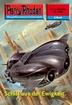 Perry Rhodan 2454: Schiff aus der Ewigkeit