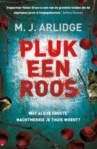 Boek cover Helen Grace 3 - Pluk een roos van M. J. Arlidge (Onbekend)