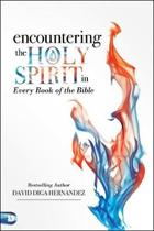 ENCOUNTERING THE HOLY SPIRIT IN EVERY BO