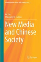 New Media and Chinese Society