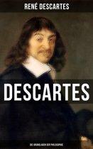 Descartes: Die Grundlagen der Philosophie