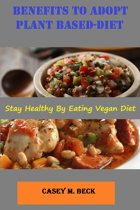 Benefits To Adopt Plant Based-Diet