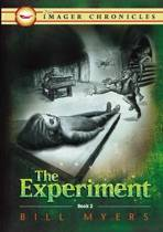 The Experiment (books 2 of The Imager Chronicles)