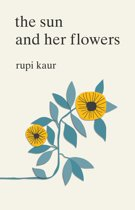 Boek cover The Sun and Her Flowers van Rupi Kaur