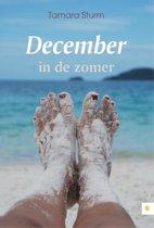 December in de zomer