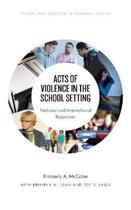 Acts of Violence in the School Setting