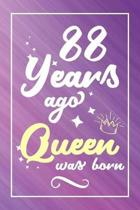 88 Years Ago Queen Was Born