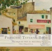 Francesc Taverna-Bech: Musiques Per Al Record