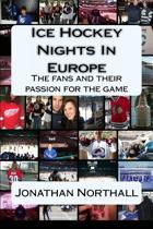 Ice Hockey Nights in Europe
