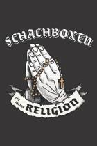 Schachboxen Ist Meine Religion: DIN A5 6x9 I 120 Seiten I Punkteraster I Notizbuch I Notizheft I Notizblock I Geschenk I Geschenkidee
