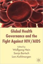 Global Health Governance and the Fight Against HIV/AIDS