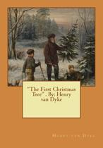 The First Christmas Tree . by