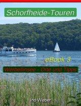 Schorfheide-Touren, eBook 3 – Werbellinsee, anliegende Orte und praktische Tipps