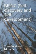 BEING (Self-discovery and Self-development)