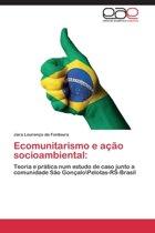 Ecomunitarismo E Acao Socioambiental