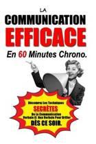 La Communication Efficace En 60 Minutes Chrono