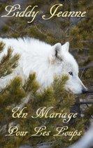 Un Mariage Pour Les Loups