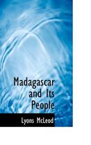 Madagascar and Its People