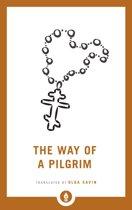 Way of a pilgrim (shambhala pocket library)