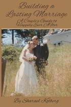 Building a Lasting Marriage