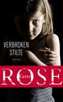 Boek cover Verbroken stilte van Karen Rose