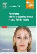 Yamamoto Neue Schädelakupunktur (YNSA) für die Praxis