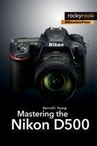 Omslag van 'Mastering the Nikon D500'