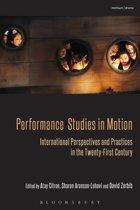 Performance Studies in Motion