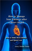How to Manage Your Finances after a Heart Attack