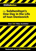 CliffsNotes on Solzhenitsyn's One Day in the Life of Ivan Denisovich