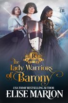 The Lady Warriors of Barony