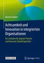 Achtsamkeit und Innovation in integrierten Organisationen