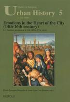 Emotions in the Heart of the City (14th-16th Century) =