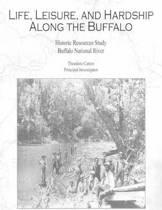 Life, Leisure and Hardship Along the Buffalo