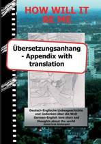 How Will It Be Me - bersetzungsanhang/ Appendix with Translation