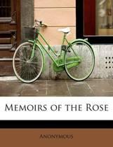 Memoirs of the Rose