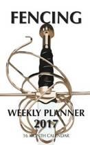 Fencing Weekly Planner 2017
