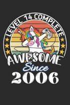 Level 14 complete awesome since 2006: funny dabbing unicorn retro vintage 14th Gamer Birthday Gift notebook / journal gaming lovers gift